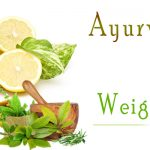 Ayurvedic Tips for Weight Loss
